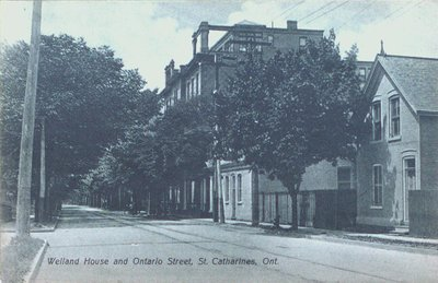 The Welland House Hotel and Ontario Street.