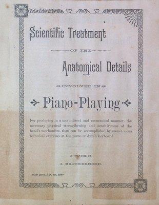 Teresa Vanderburgh's Musical Scrapbook #1 - Pamphlet: Anatomical Details Involved in Piano-Playing