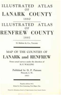 Illustrated atlas of Lanark County, 1880, illustrated atlas of Renfrew County, 1881 : map of the counties of Lanark and Renfrew, from actual surveys under the direction of H.F. Walling, 1863