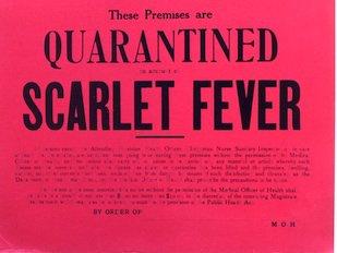 Quarantine sign for scarlet fever