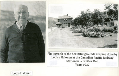 Photographs of Louis Halonen and Grounds of Schrieber C.P.R Station.
