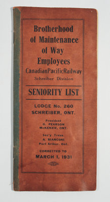 Brotherhood of Maintenance of Way Employees Canadian Pacific Railway Schreiber Division Seniority List