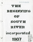 The Beginning of South River Incorporated 1907