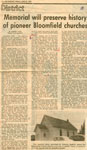 """Newspaper Clipping of """"Memorial will preserve history of pioneer Bloomfield churches"""""""