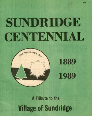 """Sundridge Centennial: A Tribute to the Village of Sundridge"" Booklet, 1989"