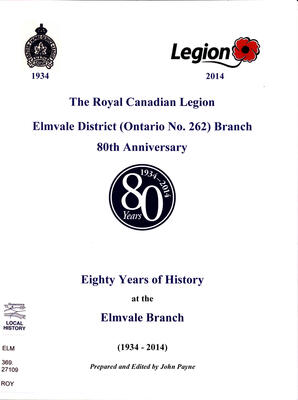 The Royal Canadian Legion Elmvale District (Ontario No. 262) Branch 80th Anniversary