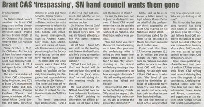 """""""Brant CAS 'Trespassing', SN Band Council Wants Them Gone"""""""