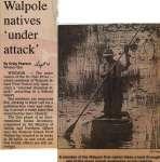 """Walpole natives 'under attack'"""