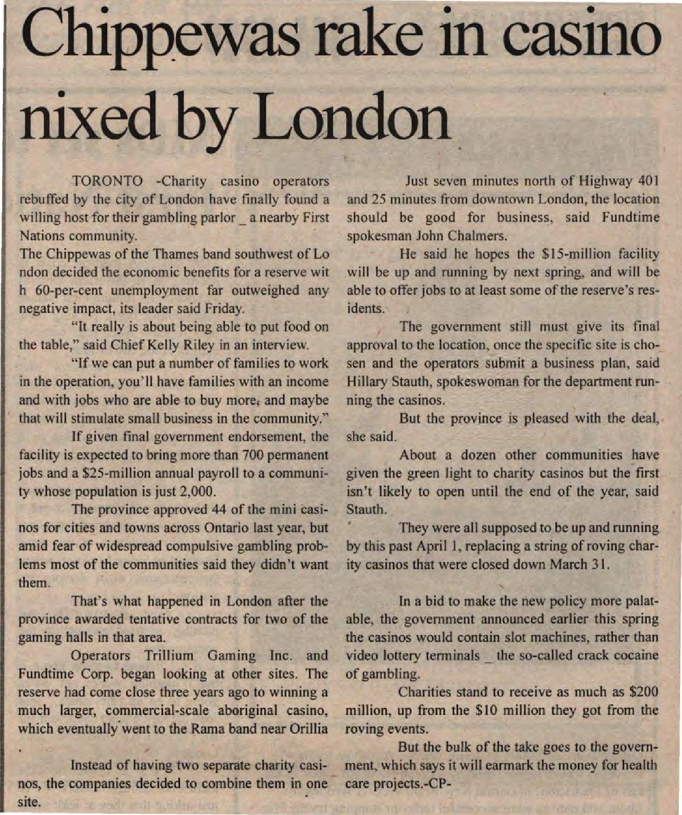 """Chippewas rake in casino nixed by London"""