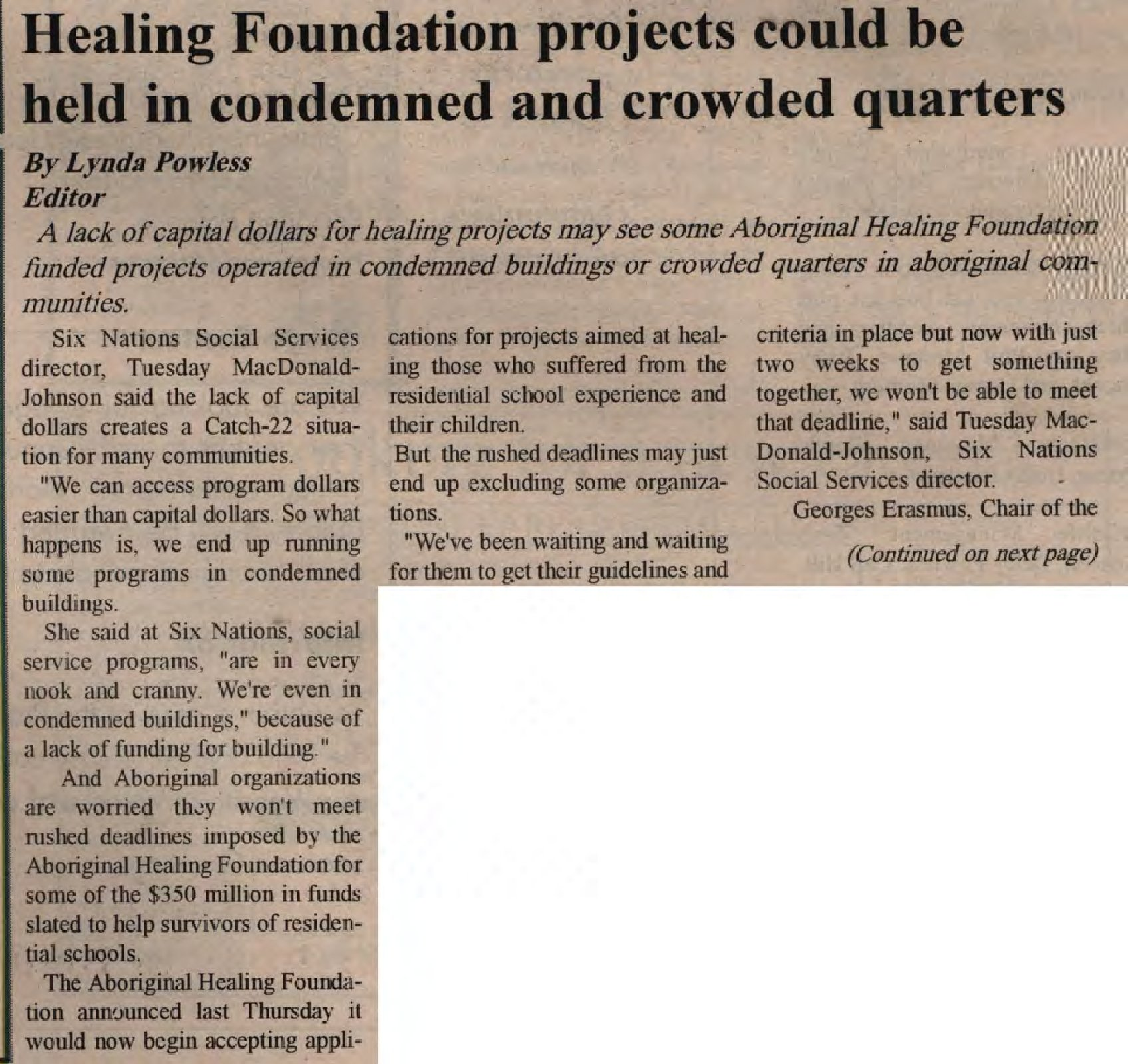 """""""Healing Foundation projects could be held in condemned and crowded quarters"""""""