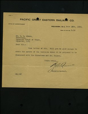 Letter to Squamish Board of Trade from Superintendent, Pacific Great Eastern Railway. RE: Nature of business