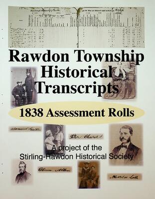 Rawdon Township Historical Transcripts: 1838 Assessment Rolls