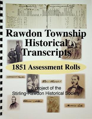 Rawdon Township Historical Transcripts: 1851 Assessment Roll