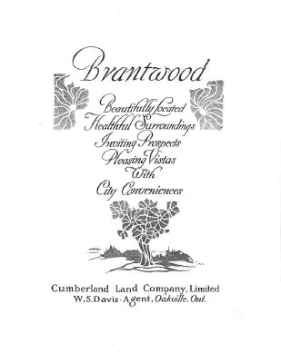 1913 Marketing Booklet For The Brantwood Survey, Town of Oakville by the Cumberland Land Co. Ltd.
