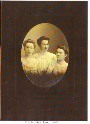 Maud, Ida and Erma Norton, Teachers