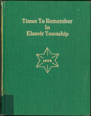Times to Remember in Elzevir Township