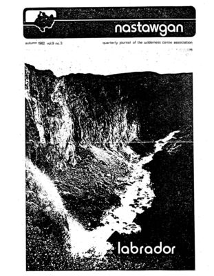 Nastawgan (Richmond Hill, ON: Wilderness Canoe Association), Fall 1982