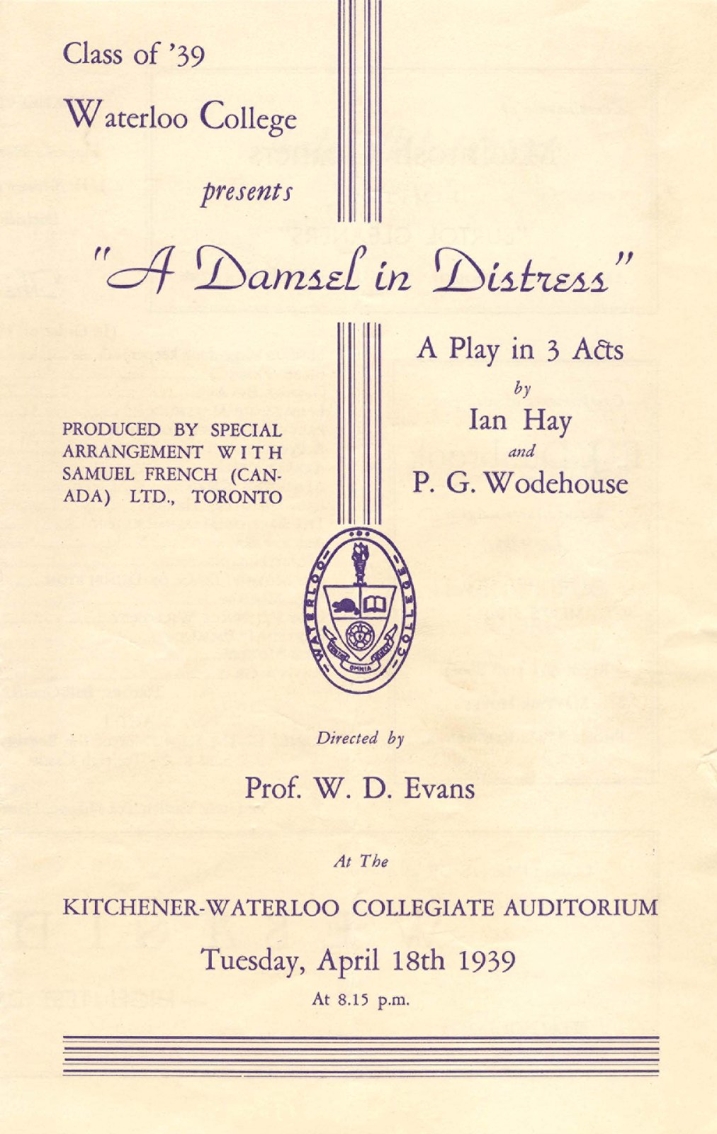 """Class of '39 Waterloo College presents """"A damsel in distress"""" a play in 3 acts by Ian Hay and P. G. Woodhouse"""