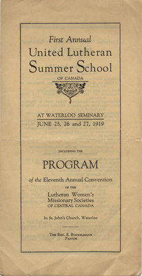 First annual United Lutheran Summer School of Canada and eleventh annual convention of the Women's Missionary Society of the Evangelical Lutheran Synod of Central Canada, 1919