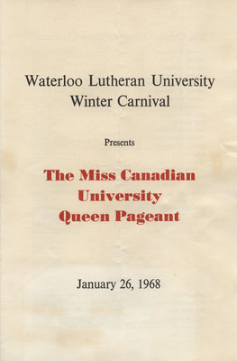 Waterloo Lutheran University presents the Miss Canadian University Queen Pageant, January 26, 1968