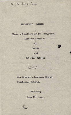 Fellowship dinner : Women's Auxiliary of the Evangelical Lutheran Seminary of Canada and Waterloo College, 1957