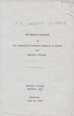 The Women's Auxiliary of the Evangelical Lutheran Seminary of Canada and Waterloo College fellowship dinner program, 1958