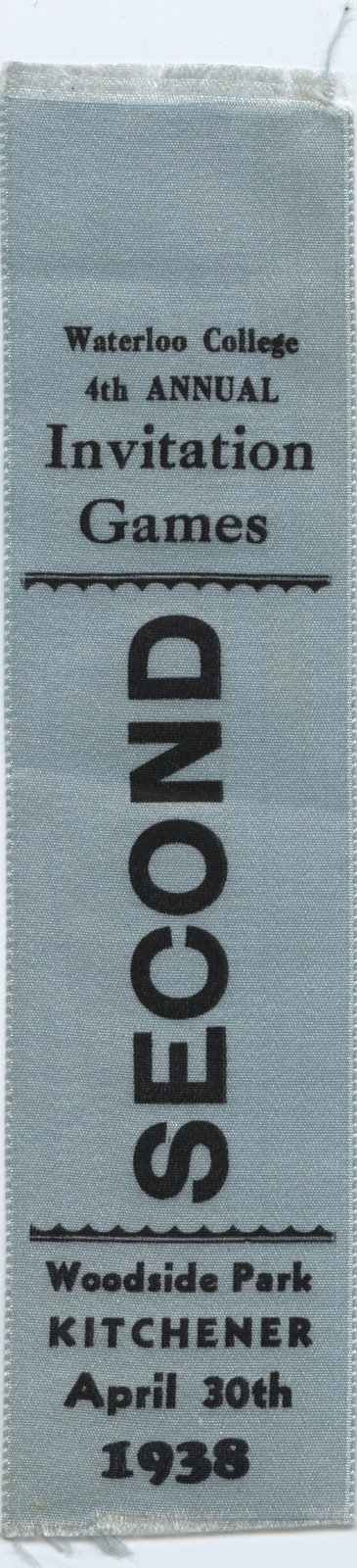 Second place ribbon, 1938 Waterloo College Invitation Games
