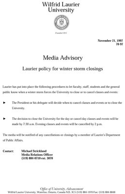 70-1997 : Media Advisory : Laurier policy for winter storm closings