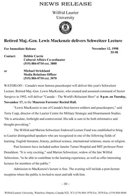 55-1998 : Retired Maj.-Gen. Lewis Mackenzie delivers Schweitzer Lecture
