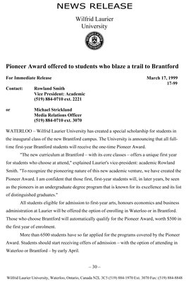 17-1999 : Pioneer Award offered to students who blaze a trail to Brantford