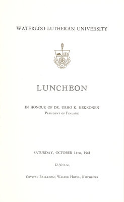 Waterloo Lutheran University luncheon in honour of Urho K. Kekkonen, fall 1961