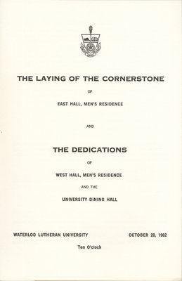 The laying of the cornerstone of the East Hall men's residence and dedications of the West Hall men's residence and Dining Hall program, 1962