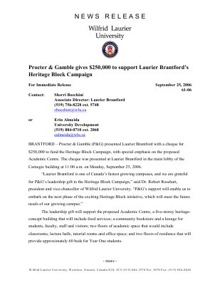 61-2006 : Proctor & Gamble gives $250,000 to support Laurier Brantford's Heritage Block Campaign