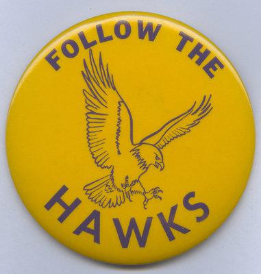 "Waterloo Lutheran University ""Follow The Hawks"" pin-back button"