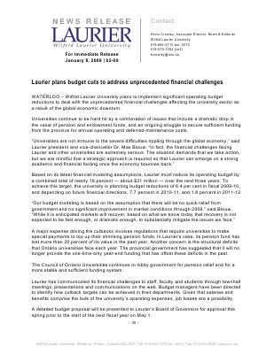 02-2009 : Laurier plans budget cuts to address unprecedented financial challenges