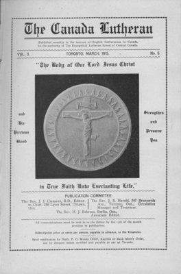 The Canada Lutheran, vol. 3, no. 5, March 1915