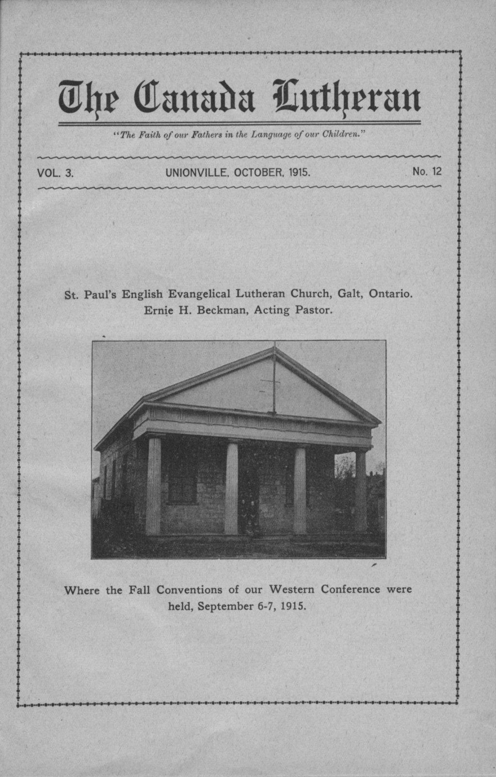 The Canada Lutheran, vol. 3, no. 12, October 1915