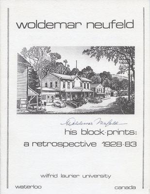Woldemar Neufeld, his block-prints : a retrospective 1928-83