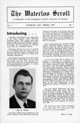 The Waterloo scroll : a publication of the Evangelical Lutheran Seminary of Canada , Vol. 1 No.1, Spring 1957