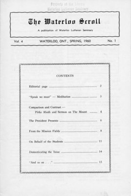 The Waterloo scroll : a publication of the Evangelical Lutheran Seminary of Canada , Vol. 4 No.1, Spring, 1960