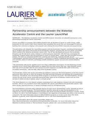 03-2013 : Partnership announcement between the Waterloo Accelerator Centre and the Laurier LaunchPad