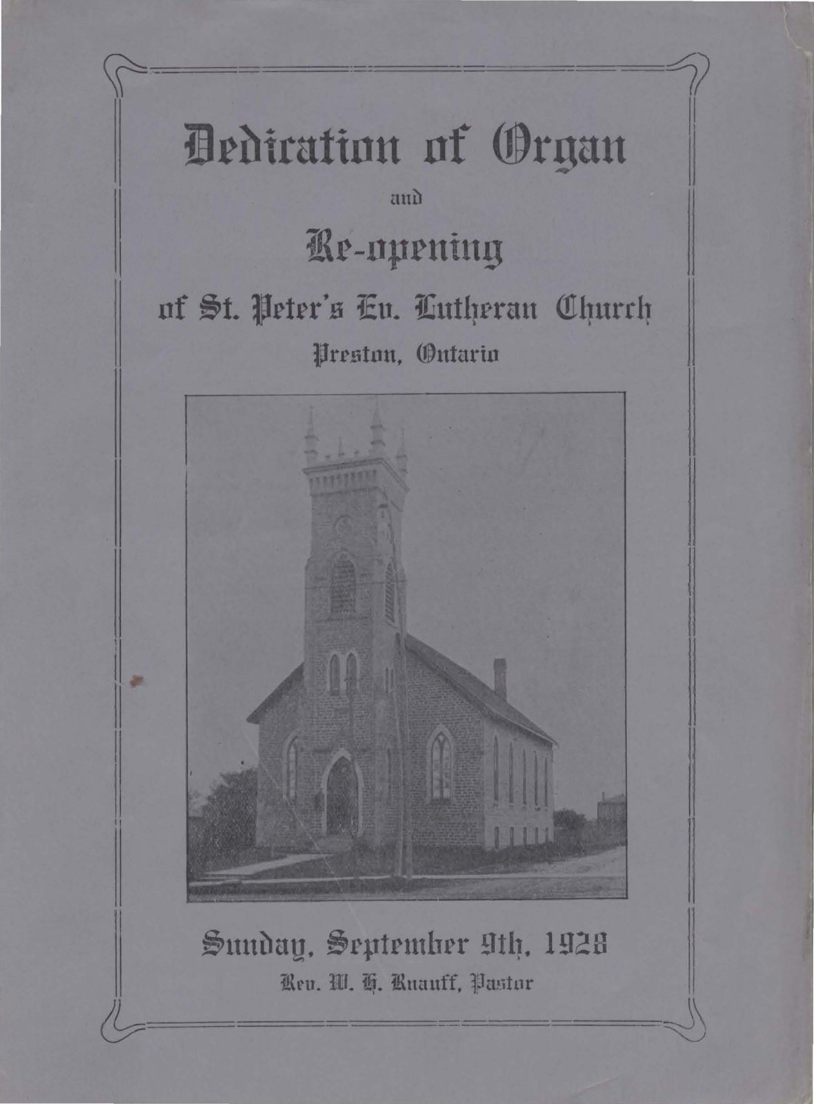 Dedication of Organ and Re-openeing of St. Peter's Evangelical Lutheran Church, Preston, Ontario