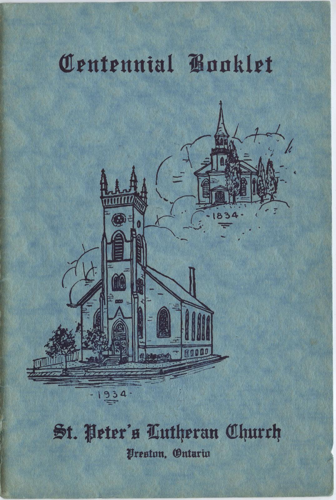 Centennial booklet : St. Peter's Evangelical Lutheran Church, Preston, Ontario