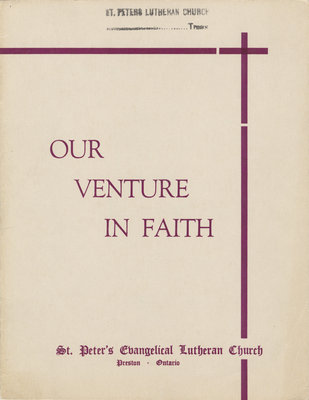 Our venture in faith : St. Peter's Evangelical Lutheran Church, Preston