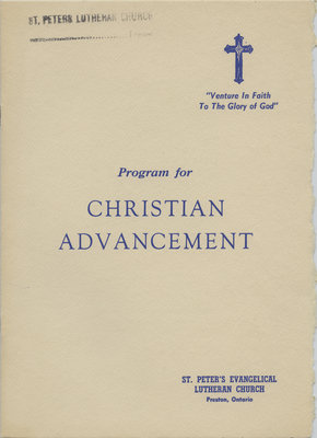 Program for Christian advancement : St. Peter's Evangelical Lutheran Church, Preston, Ontario