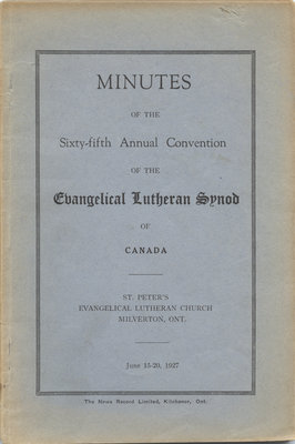 Minutes of the sixty-fifth annual convention of the Evangelical Lutheran Synod of Canada, 1927