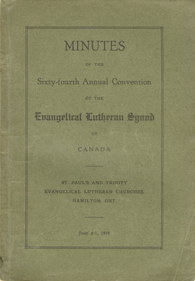 Minutes of the 64th annual convention of the Evangelical Lutheran Synod of Canada, 1926
