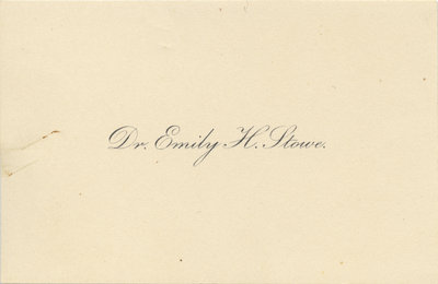 Dr. Emily H. Stowe calling card