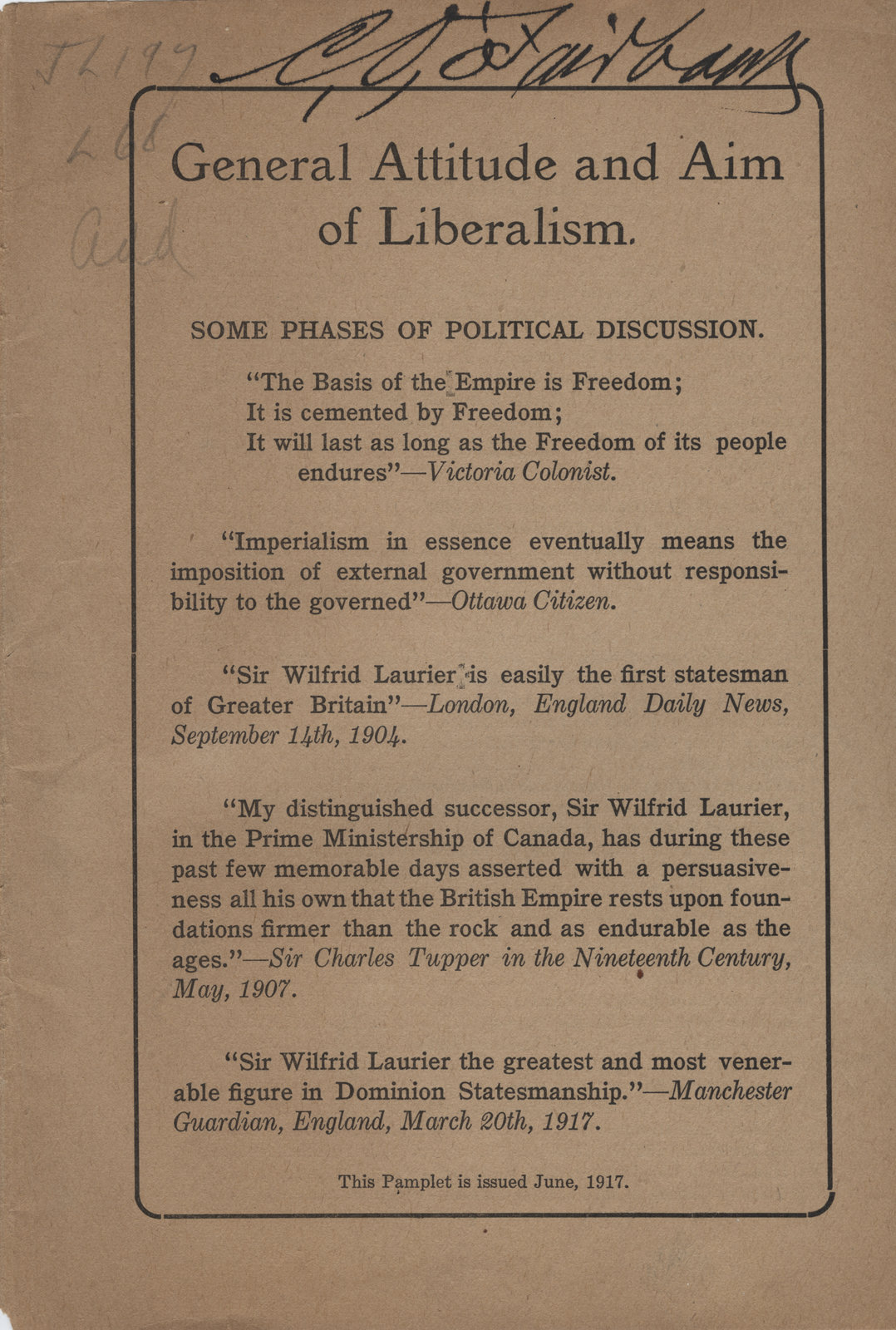 General attitude and aim for Liberalism : some phases of political discussion