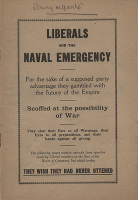 Liberals and the naval emergency : for the sake of the supposed party advantage they gambled with the future of the Empire
